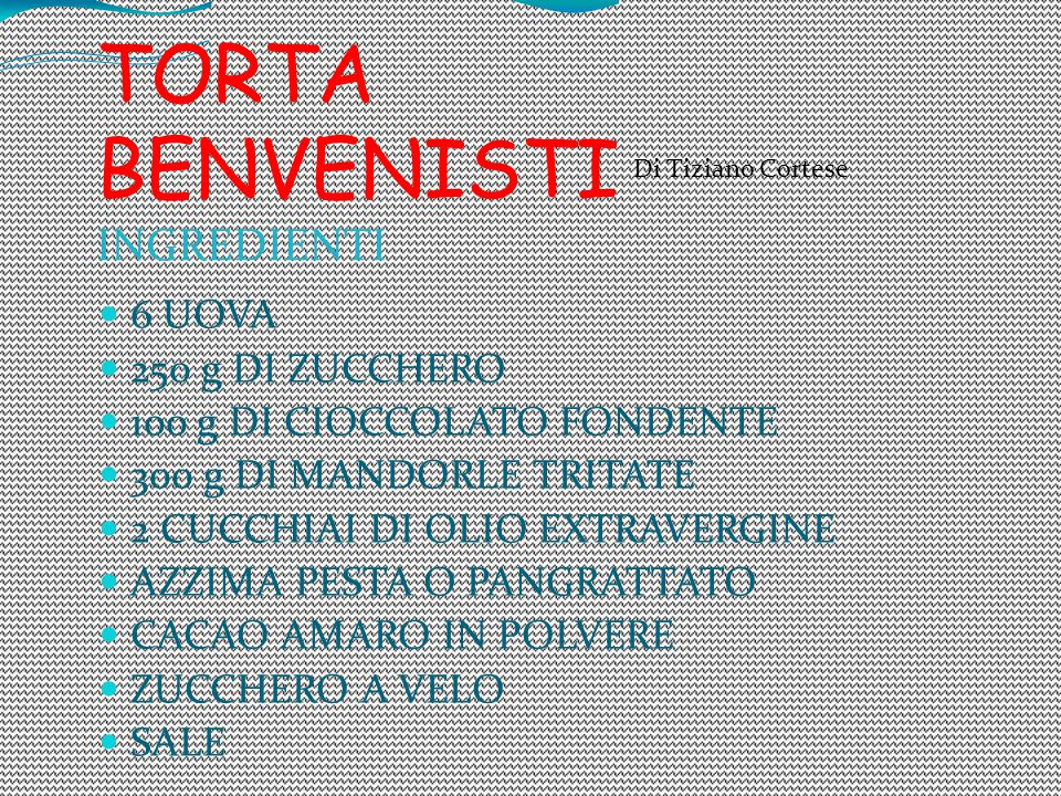 TORTA BENVENISTI INGREDIENTI