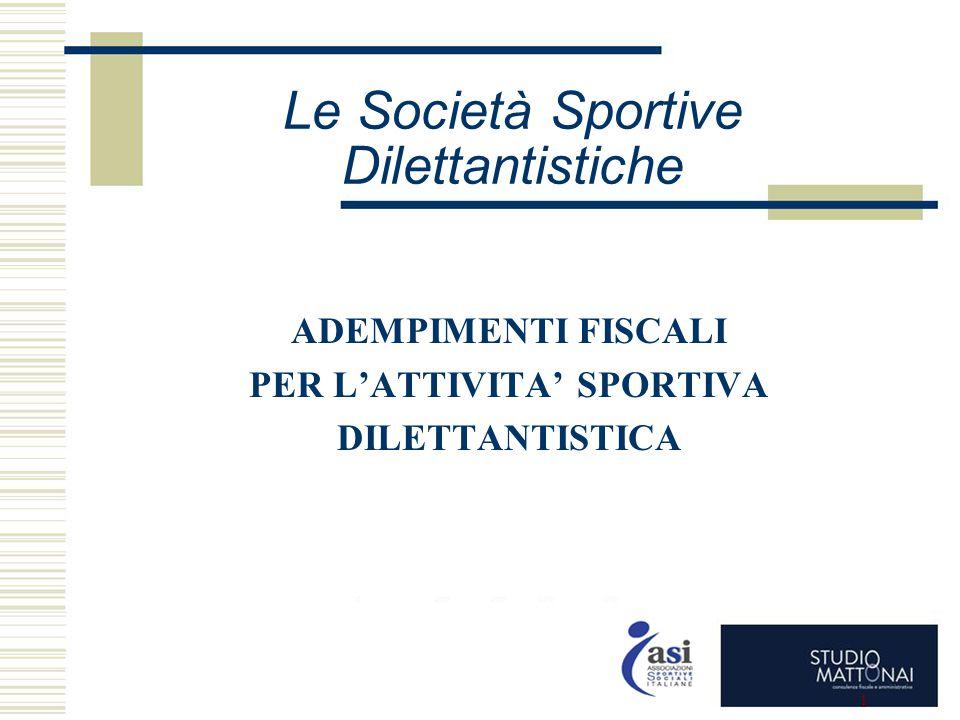 Le Società Sportive Dilettantistiche