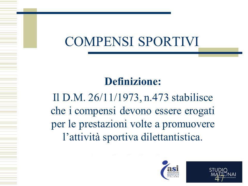 COMPENSI SPORTIVI Definizione: