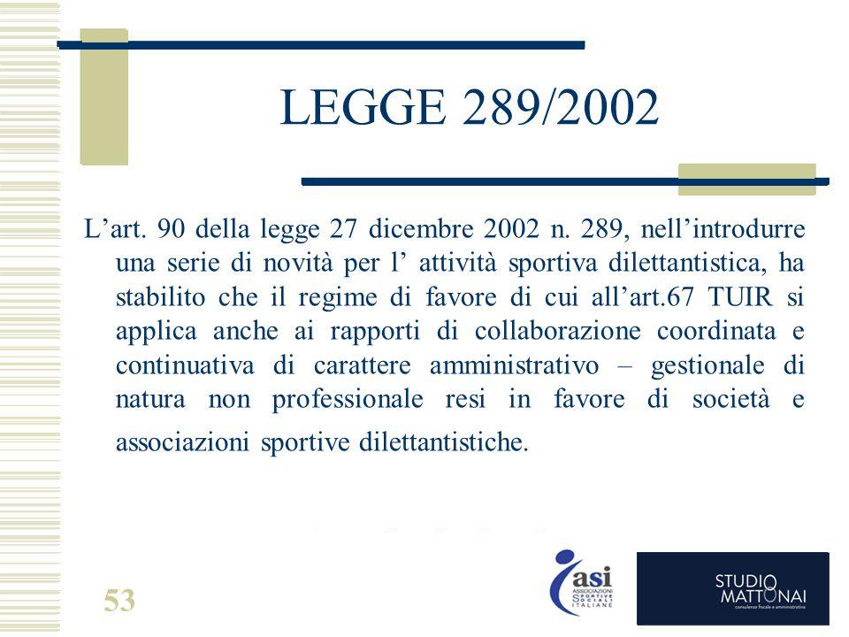 LEGGE 289/2002