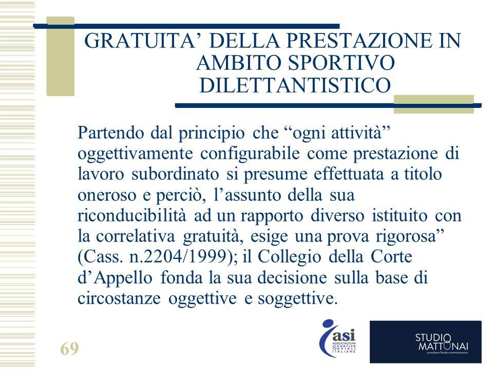 GRATUITA' DELLA PRESTAZIONE IN AMBITO SPORTIVO DILETTANTISTICO