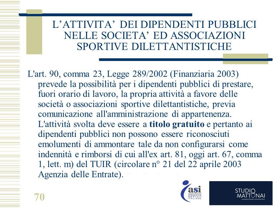 L'ATTIVITA' DEI DIPENDENTI PUBBLICI NELLE SOCIETA' ED ASSOCIAZIONI SPORTIVE DILETTANTISTICHE