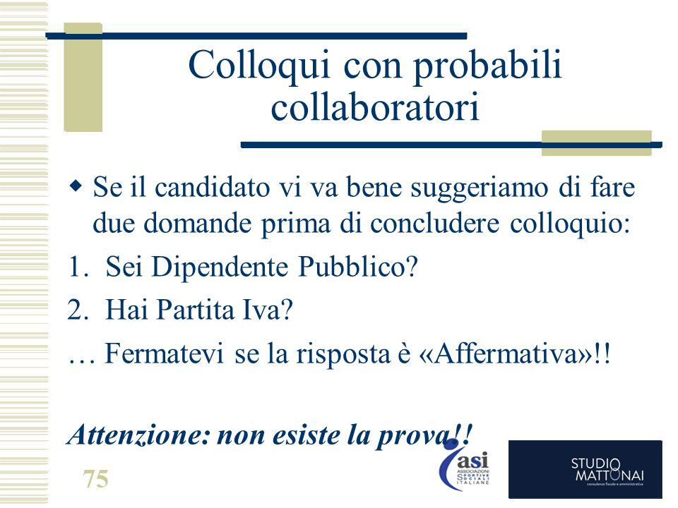 Colloqui con probabili collaboratori