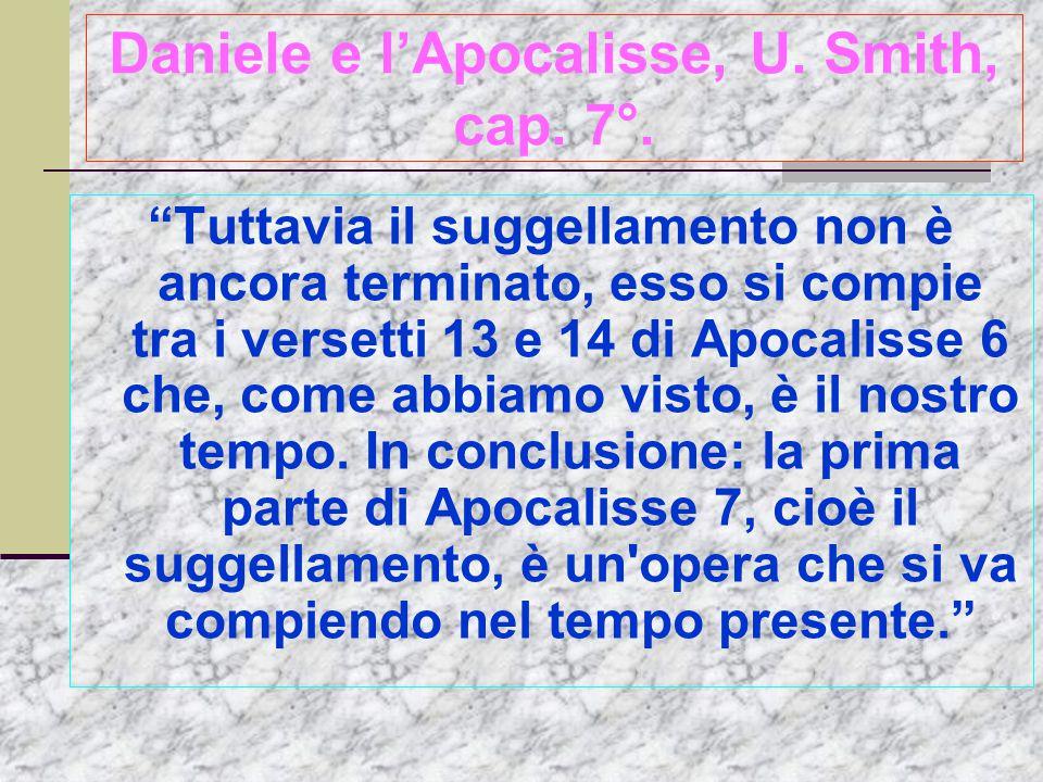 Daniele e l'Apocalisse, U. Smith, cap. 7°.