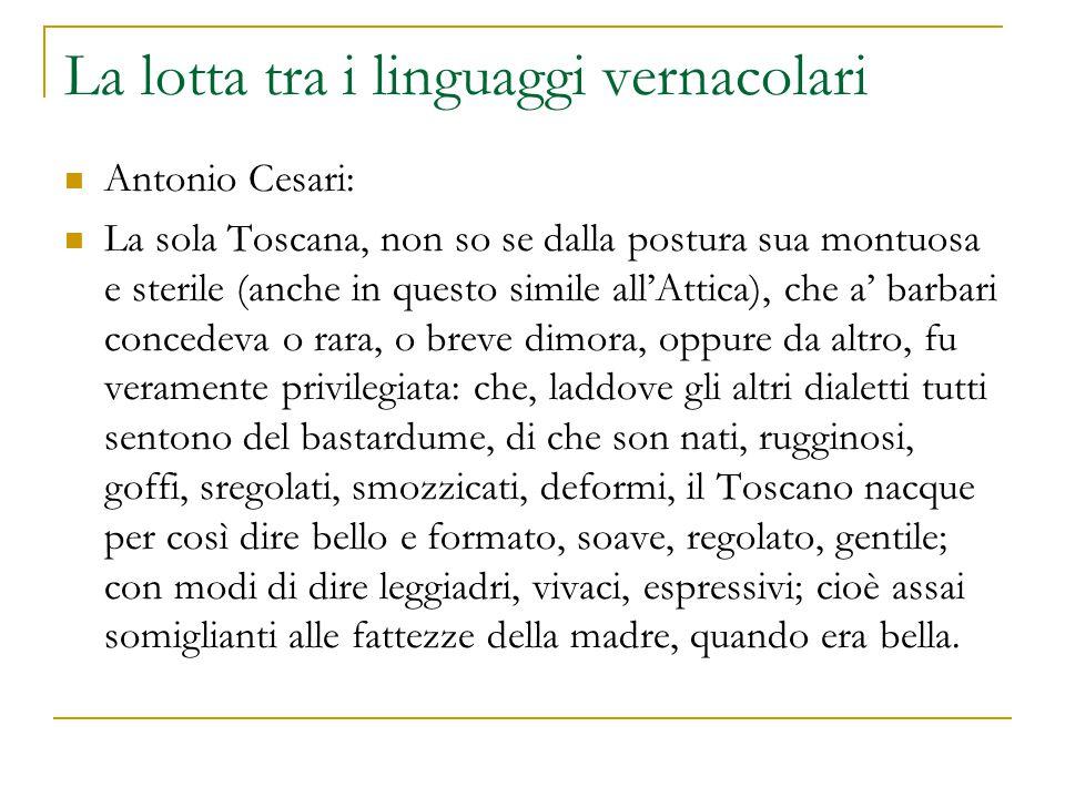 La lotta tra i linguaggi vernacolari