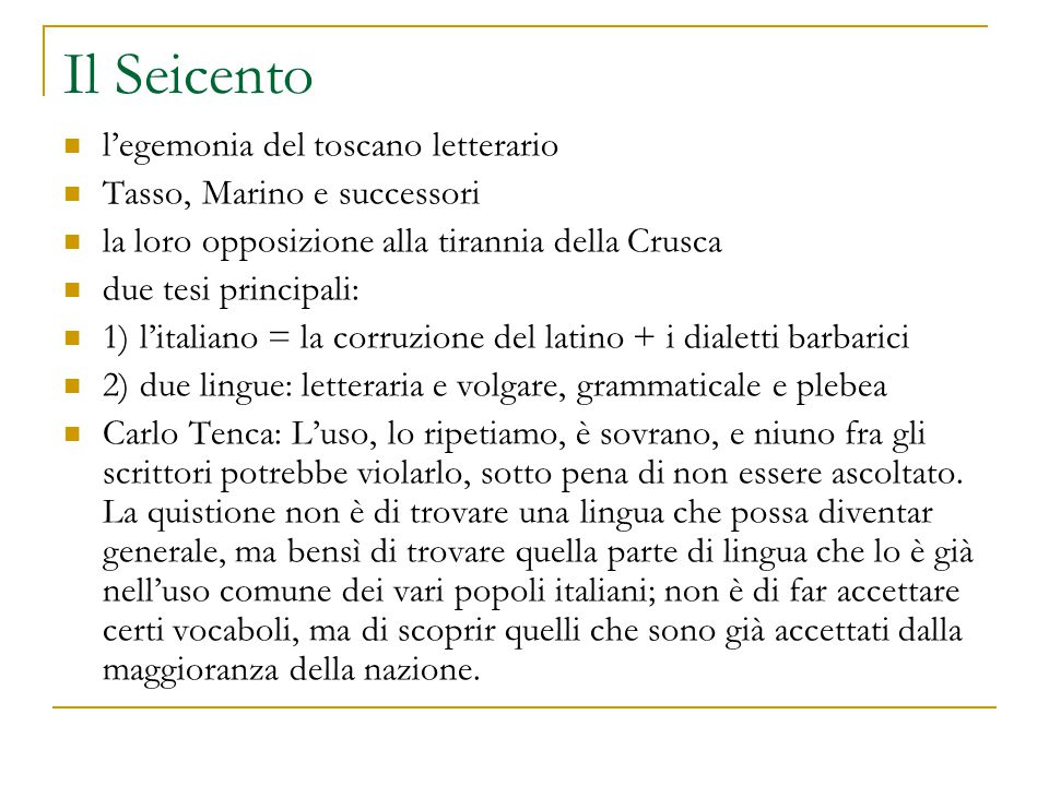 Il Seicento l'egemonia del toscano letterario