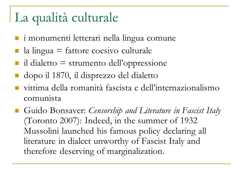 La qualità culturale i monumenti letterari nella lingua comune
