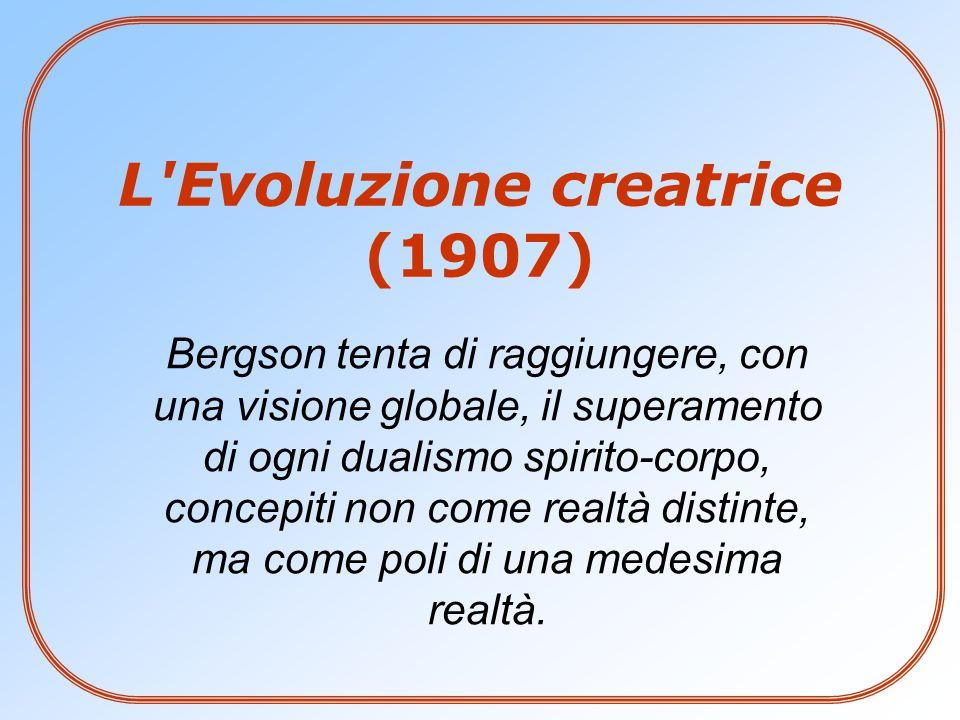 L Evoluzione creatrice (1907)