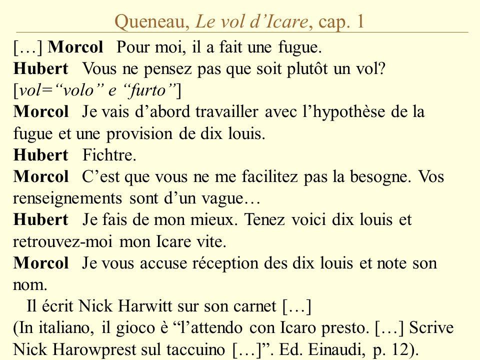 Queneau, Le vol d'Icare, cap. 1