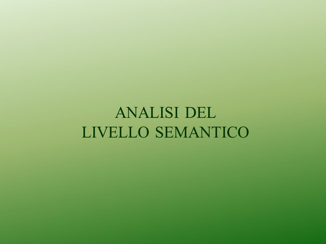 ANALISI DEL LIVELLO SEMANTICO