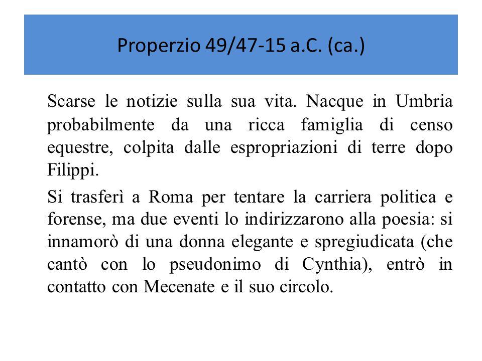 Properzio 49/47-15 a.C. (ca.)