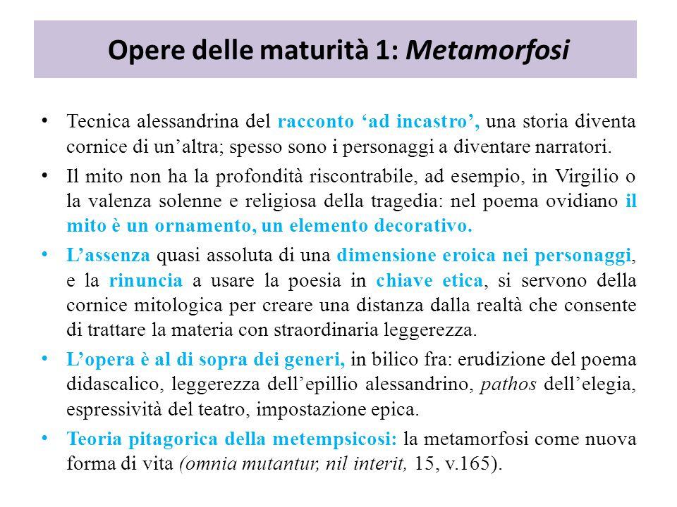 Opere delle maturità 1: Metamorfosi