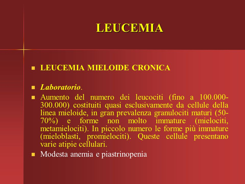 LEUCEMIA LEUCEMIA MIELOIDE CRONICA Laboratorio.