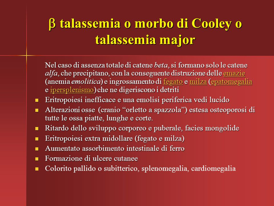 b talassemia o morbo di Cooley o talassemia major