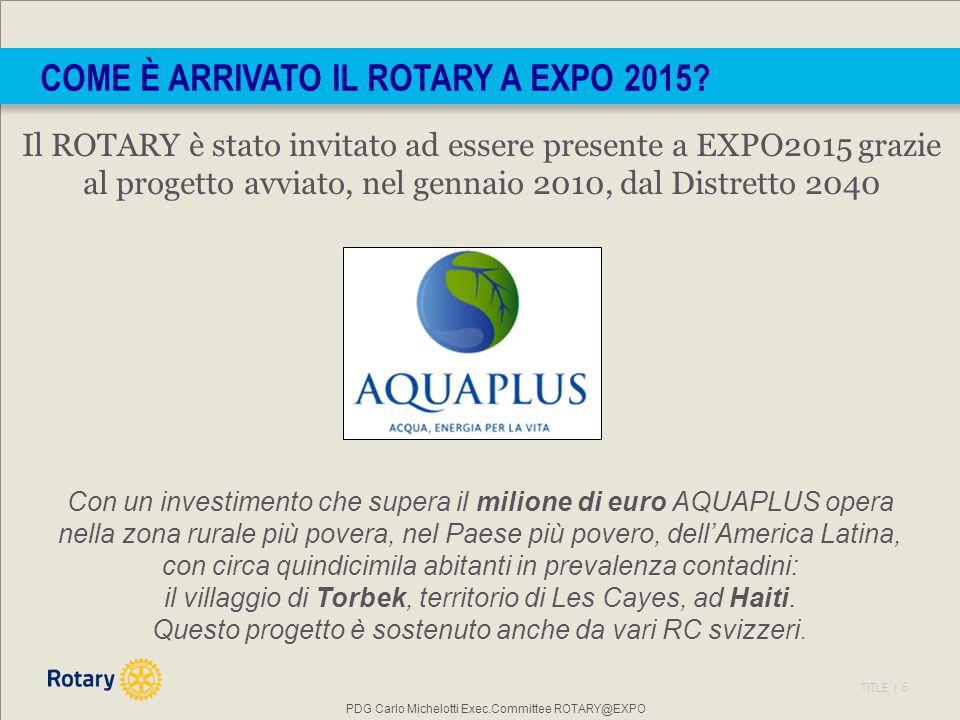 COME È ARRIVATO IL ROTARY A EXPO 2015