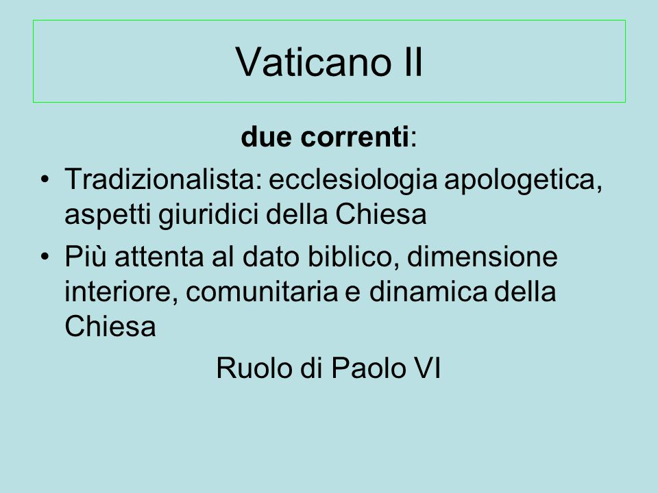 Vaticano II due correnti: