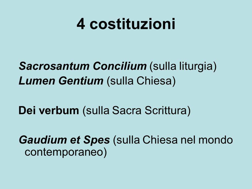 4 costituzioni Sacrosantum Concilium (sulla liturgia)