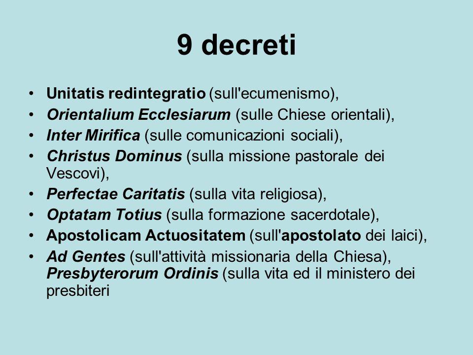 9 decreti Unitatis redintegratio (sull ecumenismo),