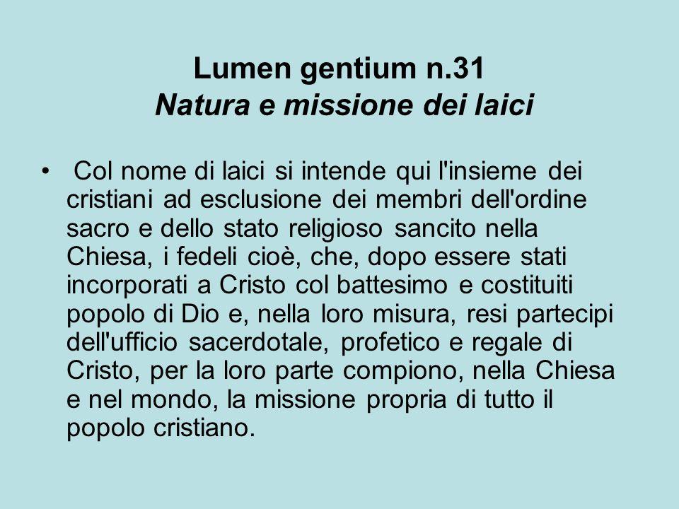 Lumen gentium n.31 Natura e missione dei laici