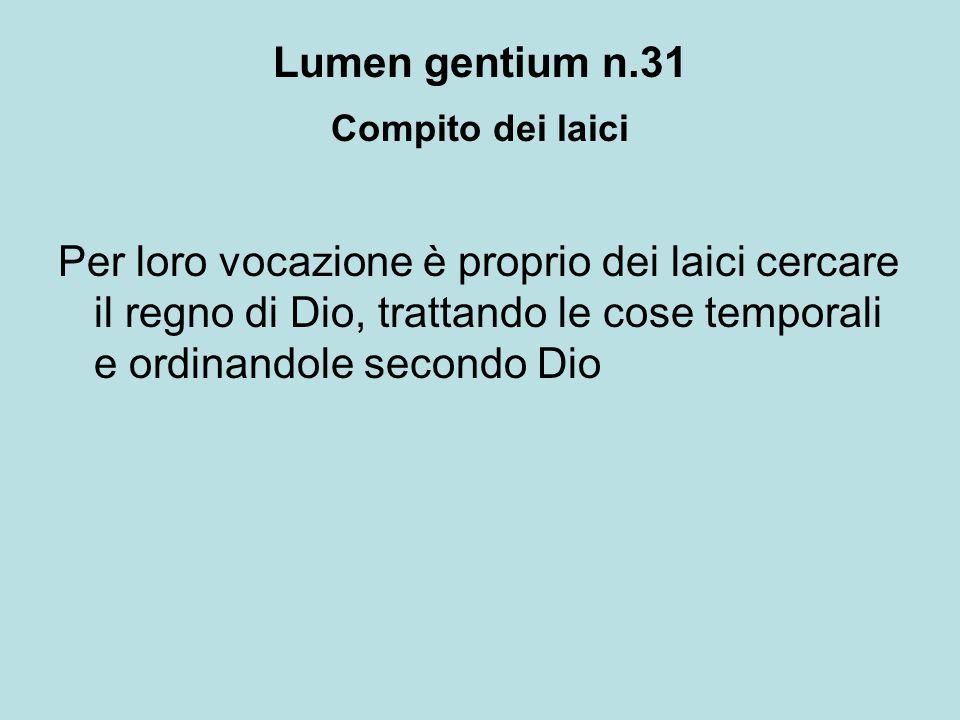 Lumen gentium n.31 Compito dei laici