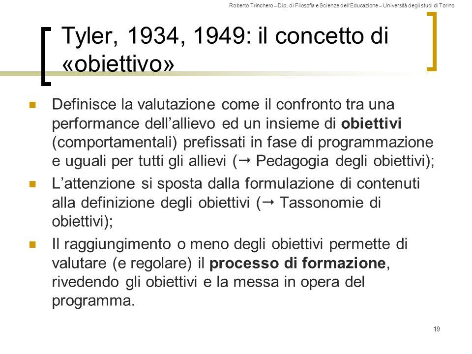 Tyler, 1934, 1949: il concetto di «obiettivo»