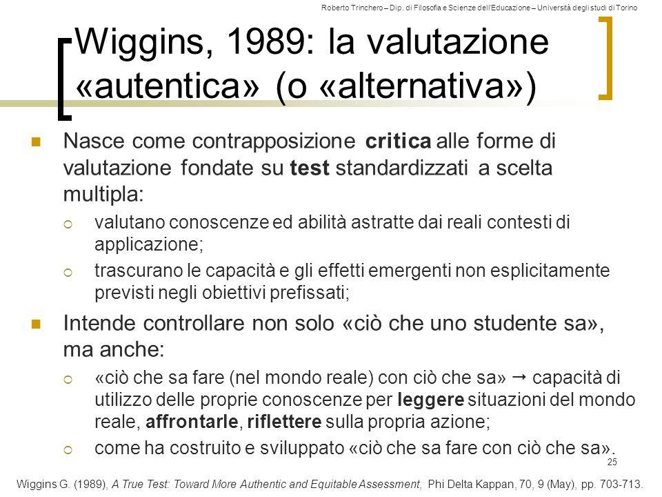Wiggins, 1989: la valutazione «autentica» (o «alternativa»)