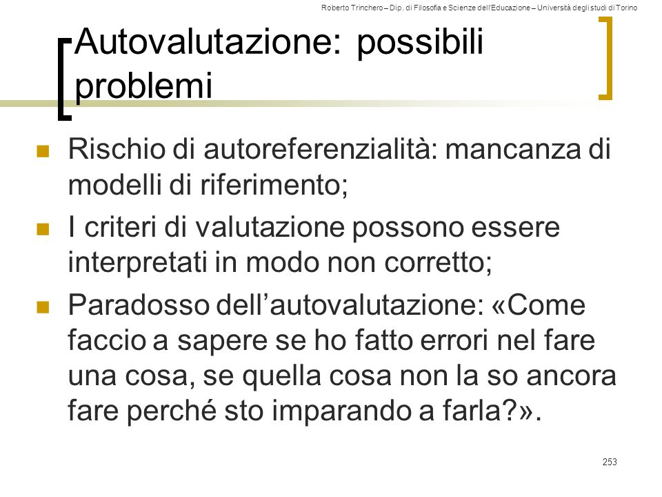Autovalutazione: possibili problemi