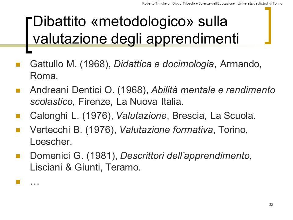 Dibattito «metodologico» sulla valutazione degli apprendimenti