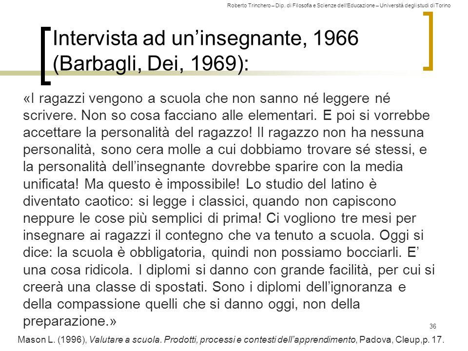 Intervista ad un'insegnante, 1966 (Barbagli, Dei, 1969):