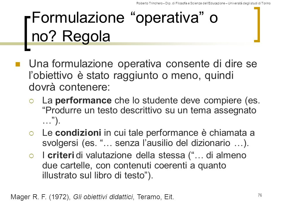 Formulazione operativa o no Regola