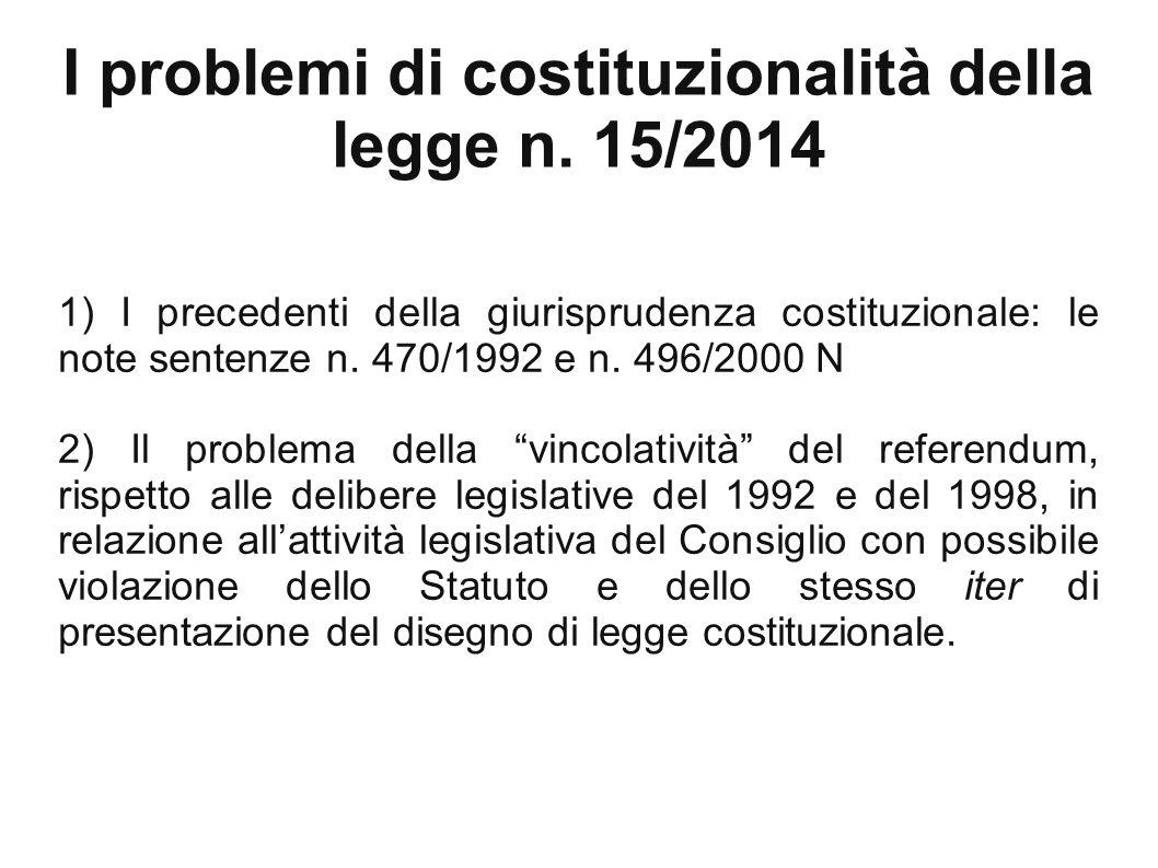 I problemi di costituzionalità della legge n. 15/2014