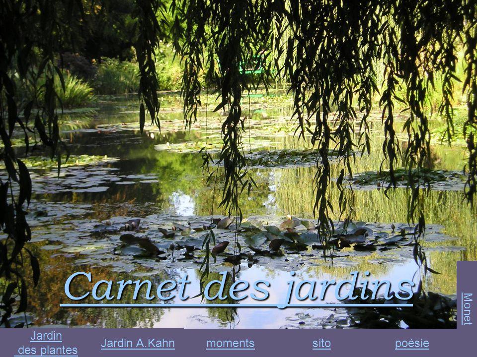Carnet des jardins Monet Jardin des plantes Jardin A.Kahn moments sito