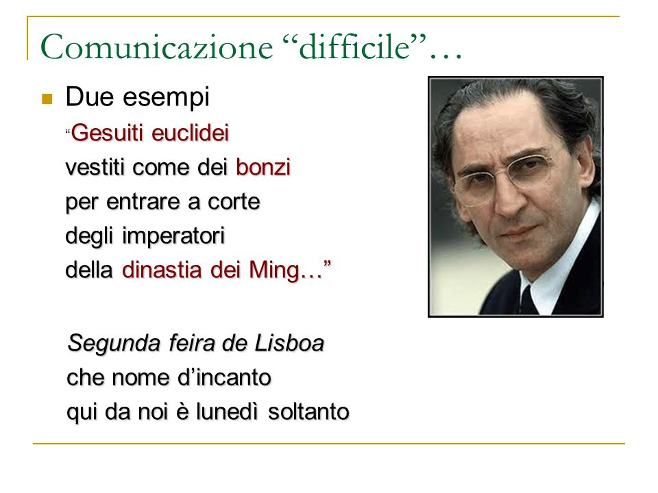 Comunicazione difficile …
