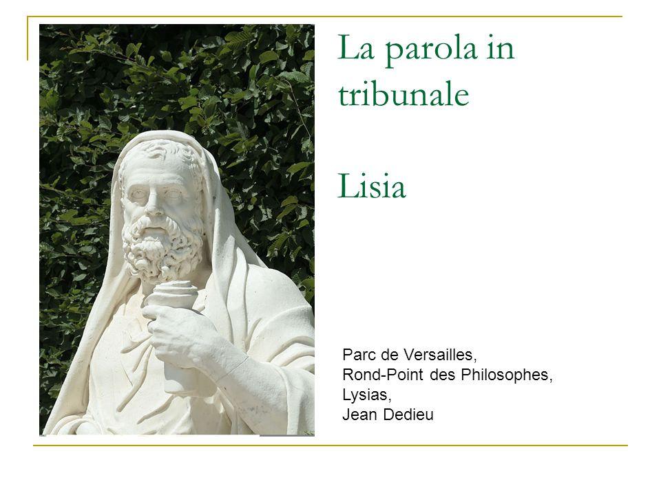 La parola in tribunale Lisia Parc de Versailles,