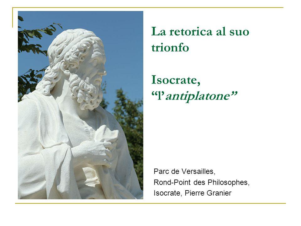 La retorica al suo trionfo Isocrate, l'antiplatone