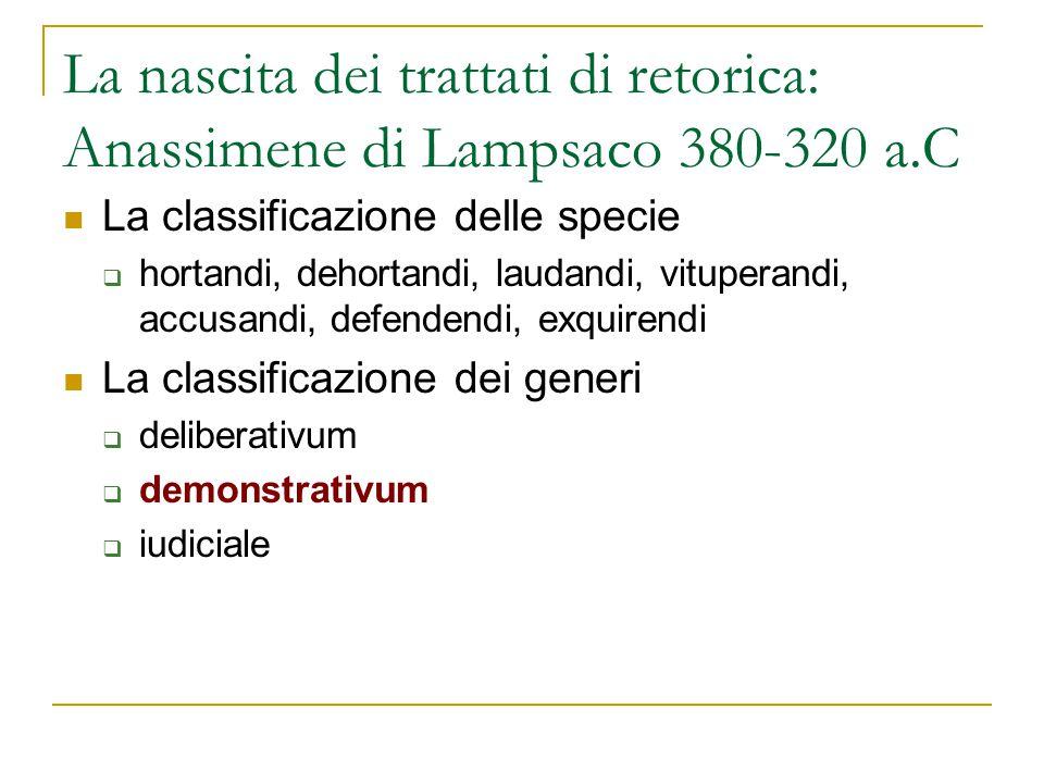 La nascita dei trattati di retorica: Anassimene di Lampsaco 380-320 a