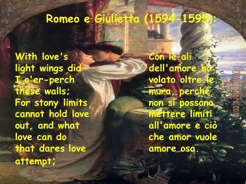 Romeo e Giulietta (1594-1595):