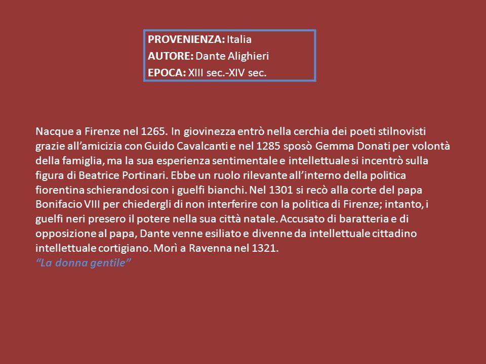 PROVENIENZA: Italia AUTORE: Dante Alighieri EPOCA: XIII sec.-XIV sec.