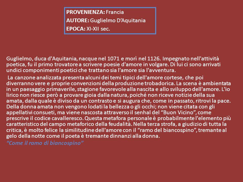 PROVENIENZA: Francia AUTORE: Guglielmo D'Aquitania EPOCA: XI-XII sec.