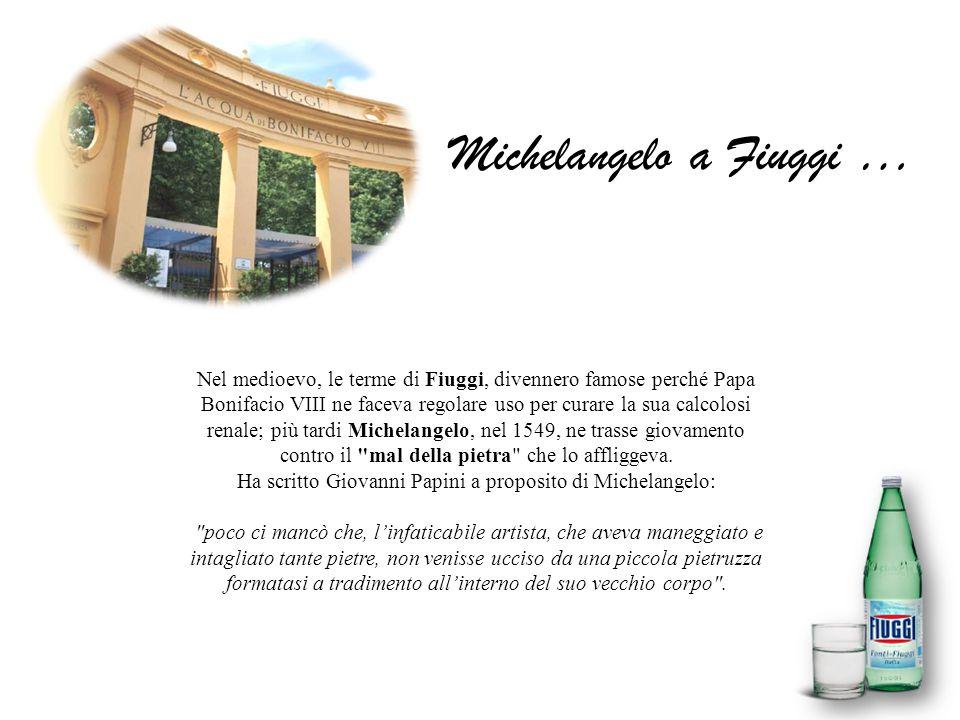 Michelangelo a Fiuggi …