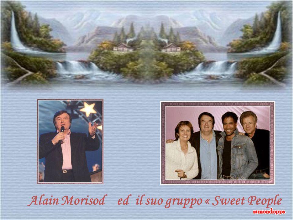 Alain Morisod ed il suo gruppo « Sweet People