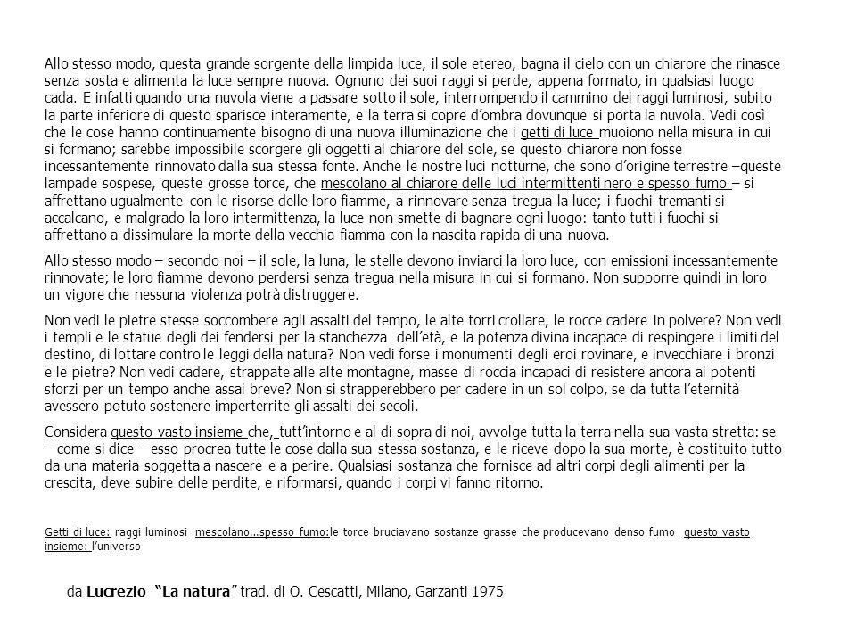 da Lucrezio La natura trad. di O. Cescatti, Milano, Garzanti 1975