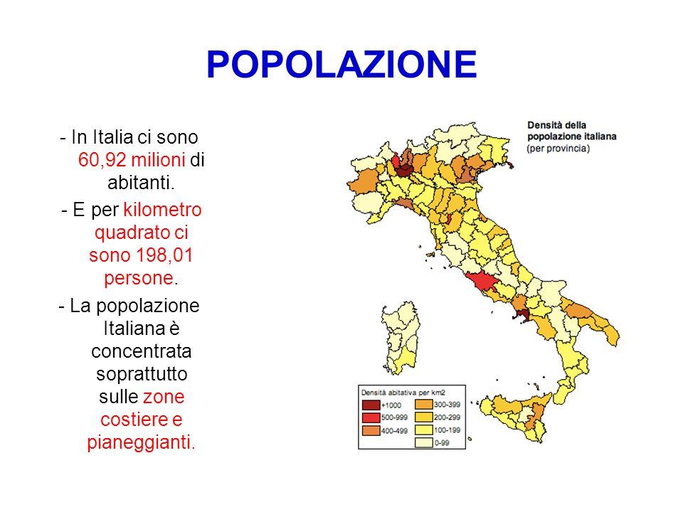 POPOLAZIONE - In Italia ci sono 60,92 milioni di abitanti.