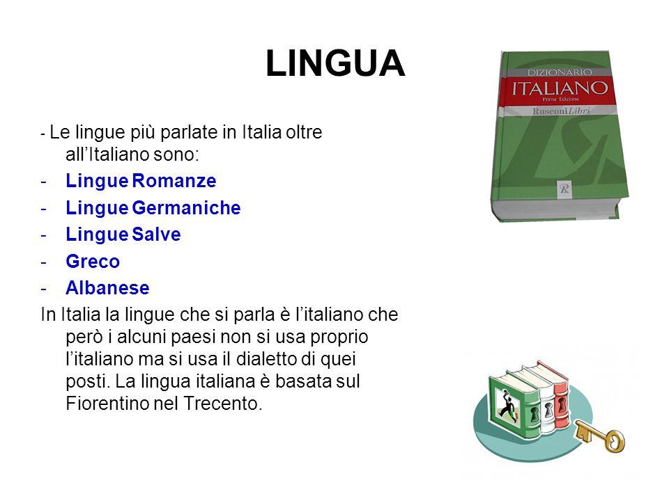 LINGUA Lingue Romanze Lingue Germaniche Lingue Salve Greco Albanese
