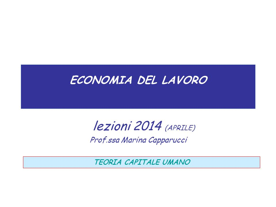 lezioni 2014 (APRILE) Prof.ssa Marina Capparucci