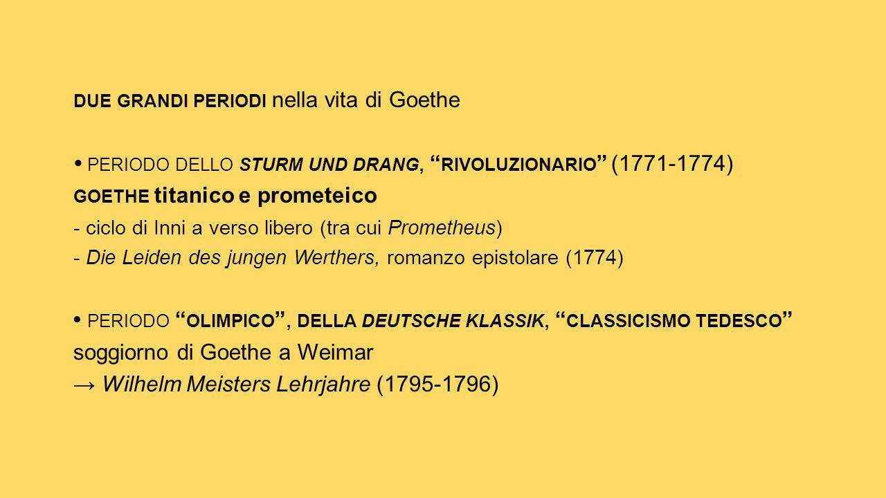 due grandi periodi nella vita di Goethe