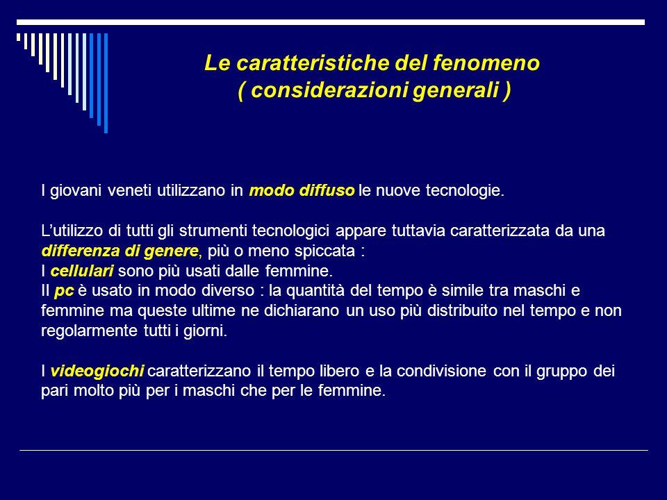 Le caratteristiche del fenomeno ( considerazioni generali )