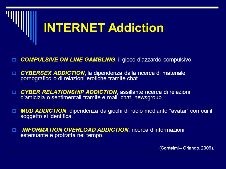 INTERNET Addiction COMPULSIVE ON-LINE GAMBLING, il gioco d'azzardo compulsivo.