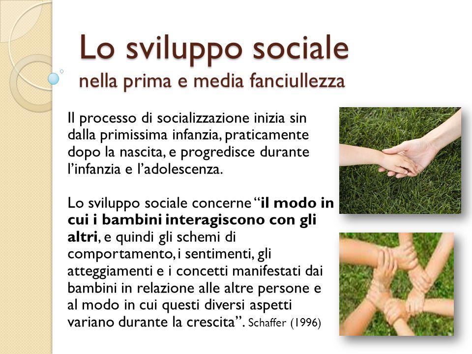Lo sviluppo sociale nella prima e media fanciullezza