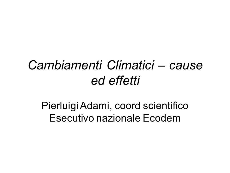 Cambiamenti Climatici – cause ed effetti